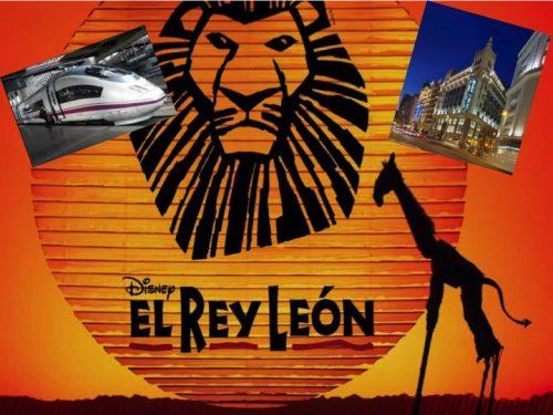 """VIAJE A MADRID PARA VER  EL MUSICAL """"EL REY LEÓN"""""""